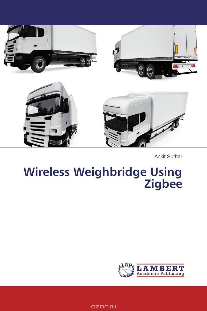 Wireless Weighbridge Using Zigbee
